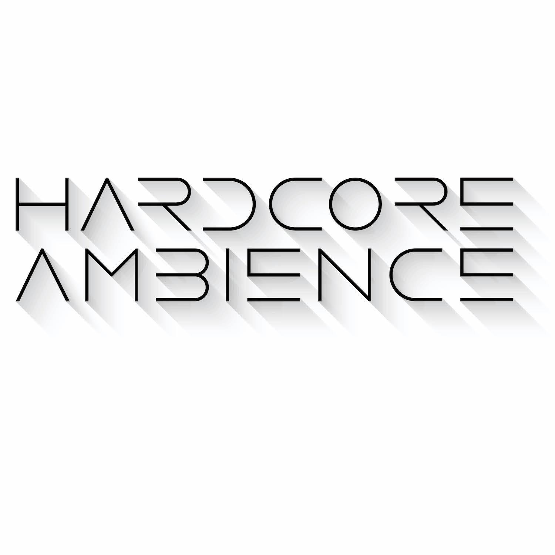 Hardcore Ambience